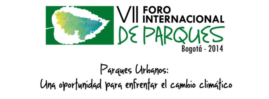 VII Foro Internacional de Parques Bogotá – 2014