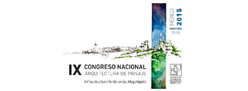 Congreso Nacional Arquitectura y Paisaje – México