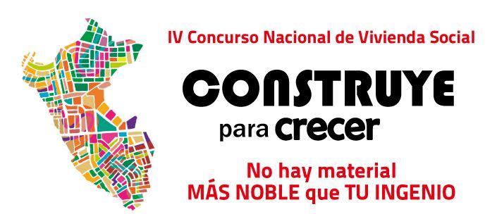 Jurado. IV CONCURSO NACIONAL DE VIVIENDA SOCIAL – Construye para crecer Perú 2016.